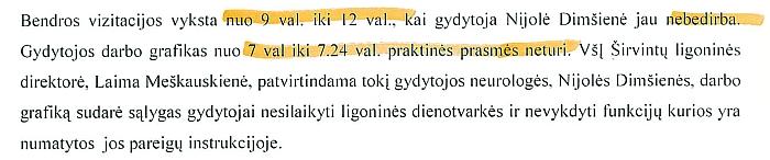 Ištrauka iš audito ataskaitos: N. Dimšienė pacientus ligoninėje vizituodavo 24 min, dar gerokai prieš pusryčius.