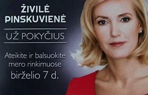 2015 metais dalyvaudama tiesioginiuose Merų rinkimuose, Živilė Pinskuvienė žadėjo permainas. Dabar merė už jas yra baudžiama.